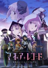 Magia Record: Mahou Shoujo Madoka☆Magica Gaiden (TV) 2nd Season - Kakusei Zenya